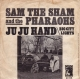 Coverafbeelding Sam The Sham and The Pharaohs - Ju Ju Hand