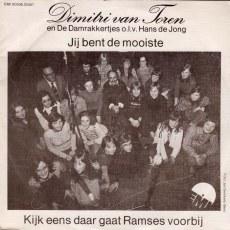 Dimitri Van Toren - Jij Bent De Mooiste / Kijk Eens Daar Gaat Ramses Voorbij