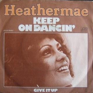 Heathermae - Keep On Dancin' / Give It Up