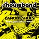 Coverafbeelding The Houseband - Dancing Shoes
