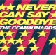 Coverafbeelding Communards - Never Can Say Goodbye