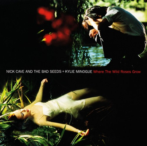 Nick Cave and the bad seeds – Where The Wild Roses Grow – song analysis