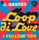 Coverafbeelding J. Bastós - Loop Di Love